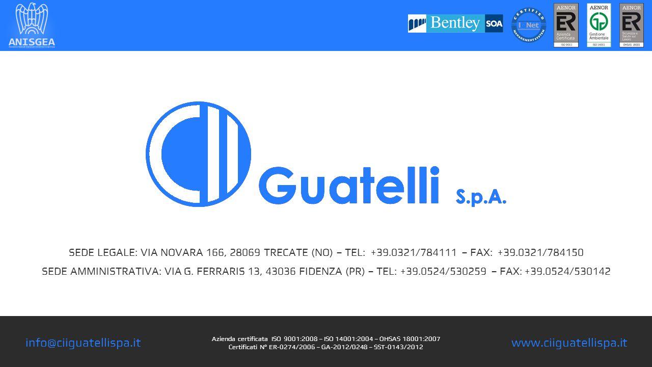 Azienda certificata ISO 9001:2008 – ISO 14001:2004 – OHSAS 18001:2007 Certificati N° ER-0274/2006 – GA-2012/0248 – SST-0143/2012 SEDE LEGALE: VIA NOVARA 166, 28069 TRECATE (NO) – TEL: +39.0321/784111 – FAX: +39.0321/784150 SEDE AMMINISTRATIVA: VIA G.