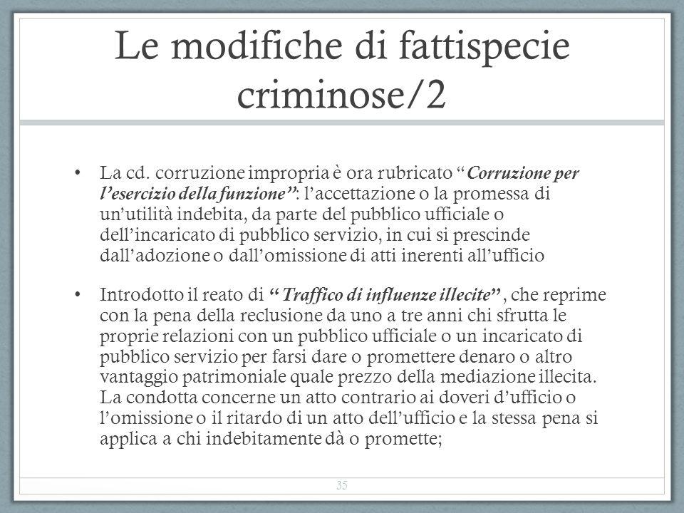 """Le modifiche di fattispecie criminose/2 La cd. corruzione impropria è ora rubricato """"Corruzione per l'esercizio della funzione"""": l'accettazione o la p"""