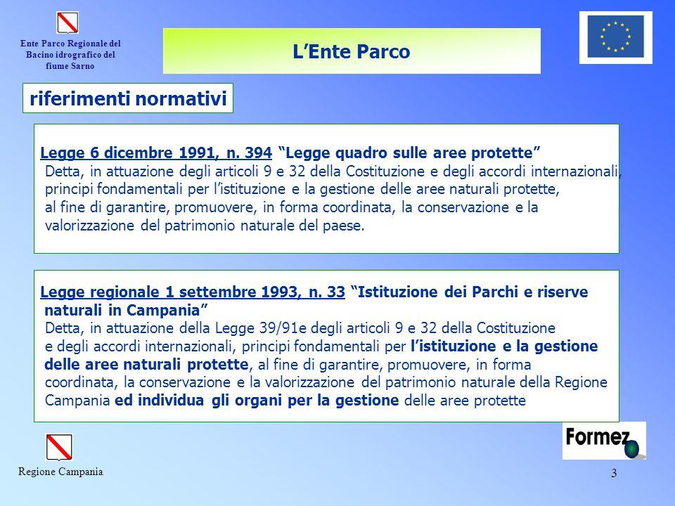 """Ente Parco Regionale del Bacino idrografico del fiume Sarno Regione Campania 3 Legge 6 dicembre 1991, n. 394 """"Legge quadro sulle aree protette"""" Detta,"""