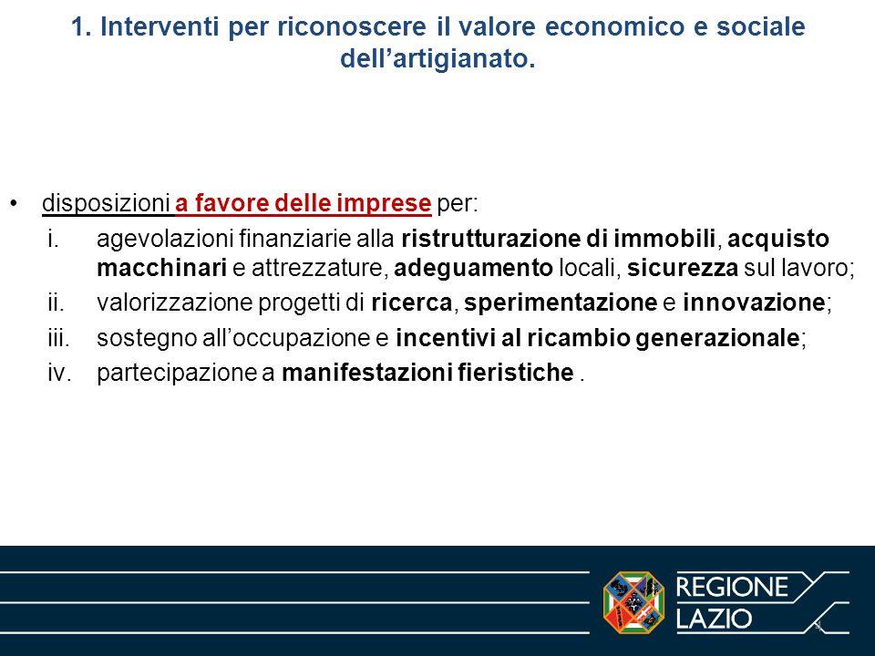 1. Interventi per riconoscere il valore economico e sociale dell'artigianato.