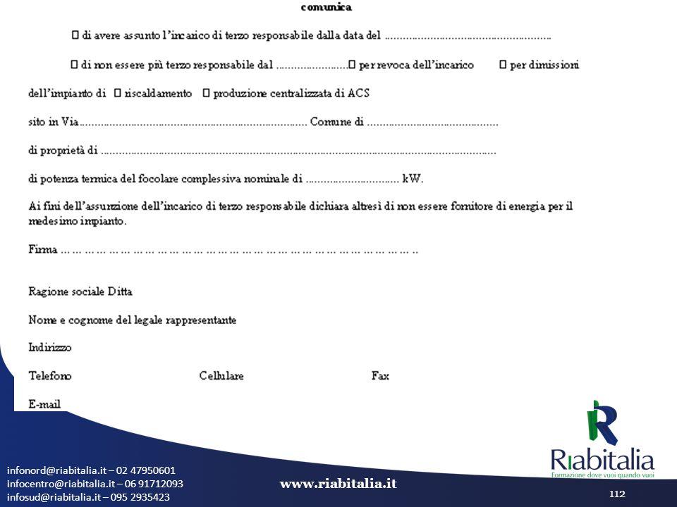infonord@riabitalia.it – 02 47950601 infocentro@riabitalia.it – 06 91712093 infosud@riabitalia.it – 095 2935423 www.riabitalia.it 112