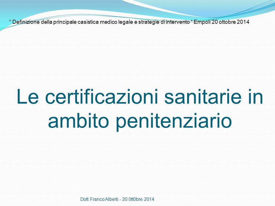 Richieste dal DAP, PRAP e istituti Normativa : ordinamento penitenziario, CPP D.lgs 502/1992 Riordino della disciplina in materia sanitaria a norma dell'art 1 della legge 23 ottobre 1992,n 421 Consiglio d'Europa :raccomandazione N° R ( 82 ) 17 del Comitato dei Ministri agli Stati Membri ( 1998 ) Presidenza del Consiglio dei Ministri : comitato nazionale di bioetica salute in carcere ( 2013 ) Codice deontologico medico ( 2014 ) Protocollo d'intesa regione Emilia Romagna e Amministrazione Penitenziaria e Umbria in materia di protezione dei dati sanitari ( 2013 ) Protocollo d'intesa Regione Toscana – PRAP dati sensibili ( 2013) Dott Franco Alberti - 20 0tt0bre 2014