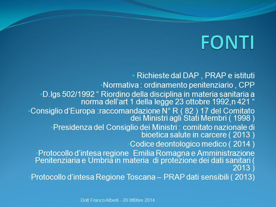 Presenti in istituto Se condizioni di salute precarie Eventuali indicazioni relative a specifico vitto Dott Franco Alberti - 20 0tt0bre 2014