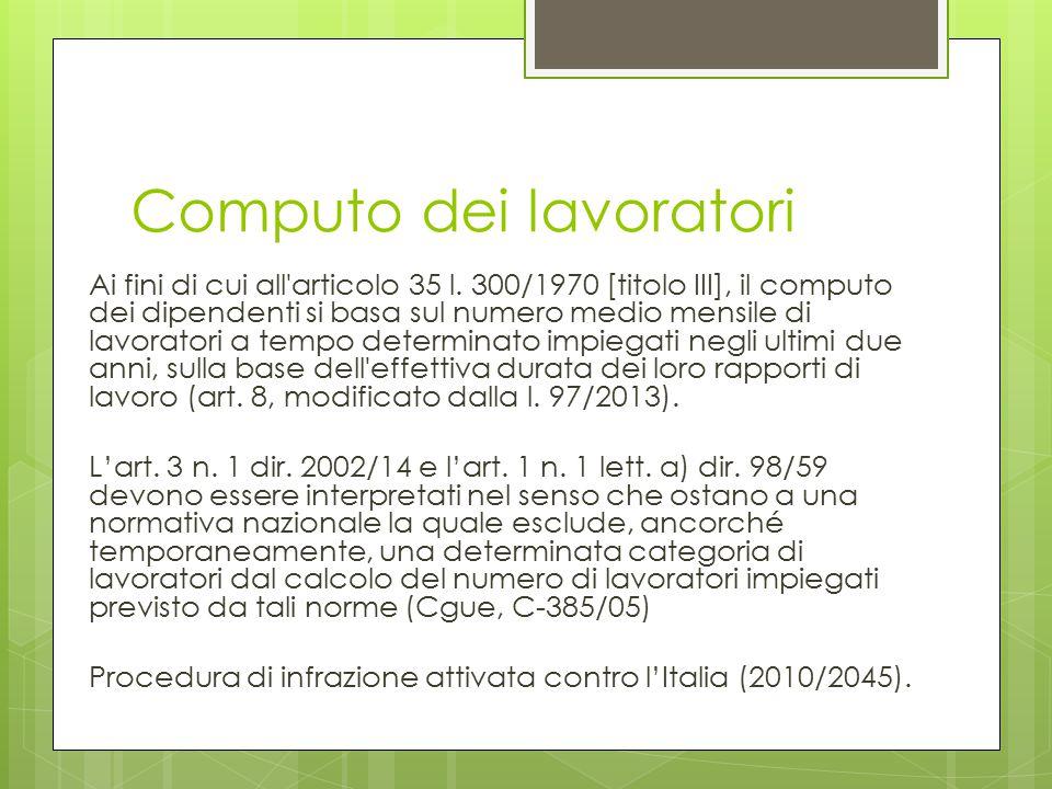 Computo dei lavoratori Ai fini di cui all'articolo 35 l. 300/1970 [titolo III], il computo dei dipendenti si basa sul numero medio mensile di lavorato