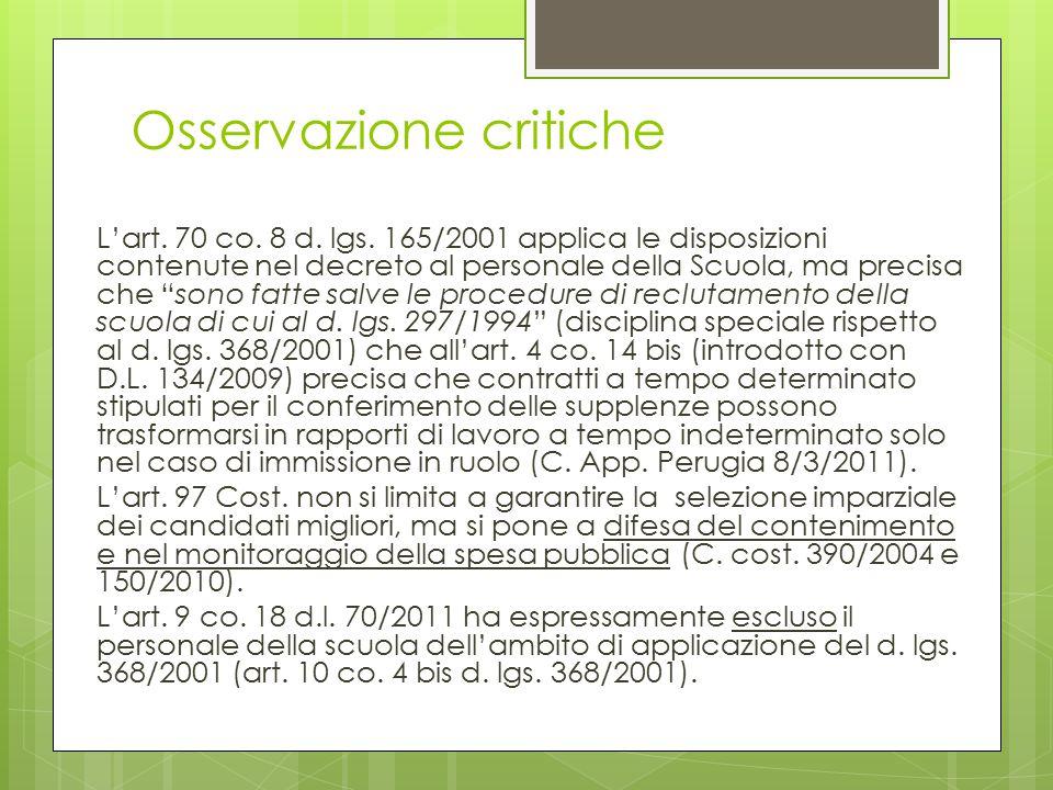 Osservazione critiche L'art.70 co. 8 d. lgs.