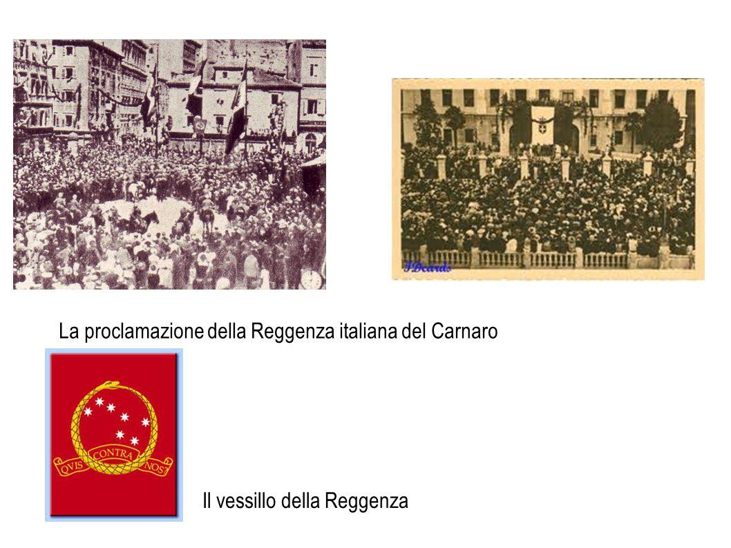 La proclamazione della Reggenza italiana del Carnaro Il vessillo della Reggenza