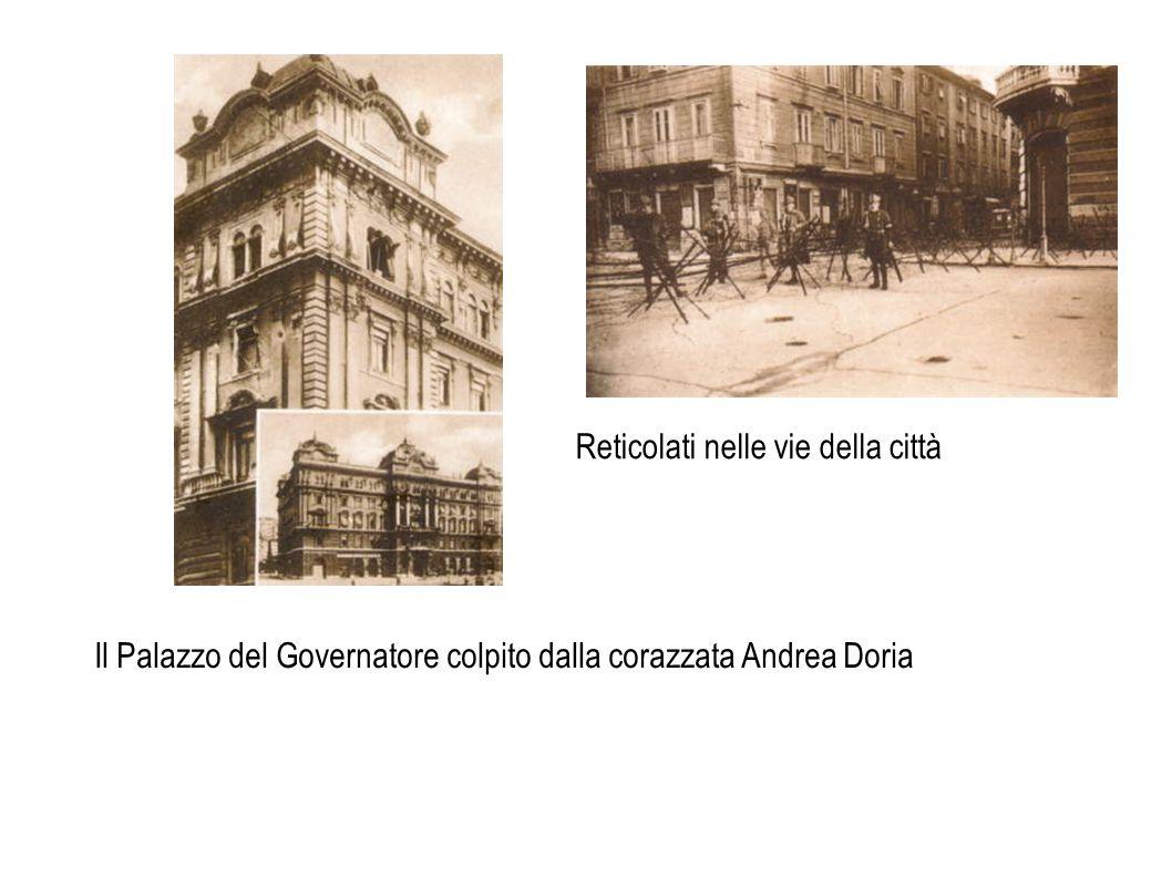 Il Palazzo del Governatore colpito dalla corazzata Andrea Doria Reticolati nelle vie della città