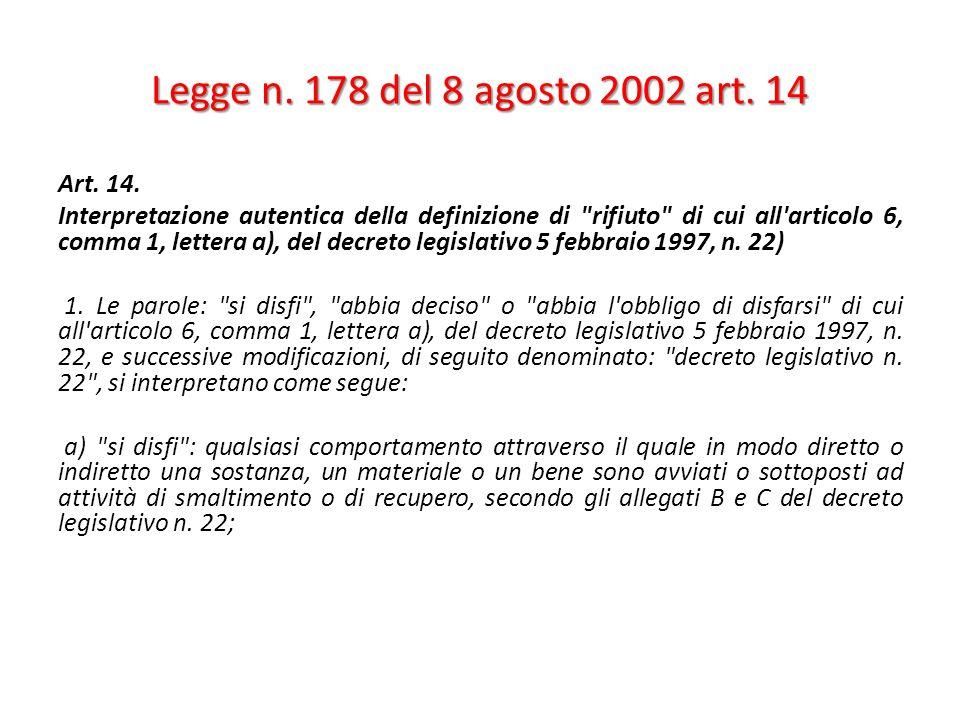 Legge n.178 del 8 agosto 2002 art. 14 Art. 14.