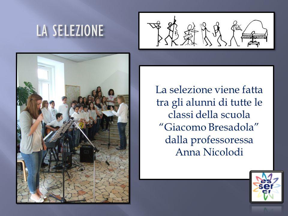 La selezione viene fatta tra gli alunni di tutte le classi della scuola Giacomo Bresadola dalla professoressa Anna Nicolodi