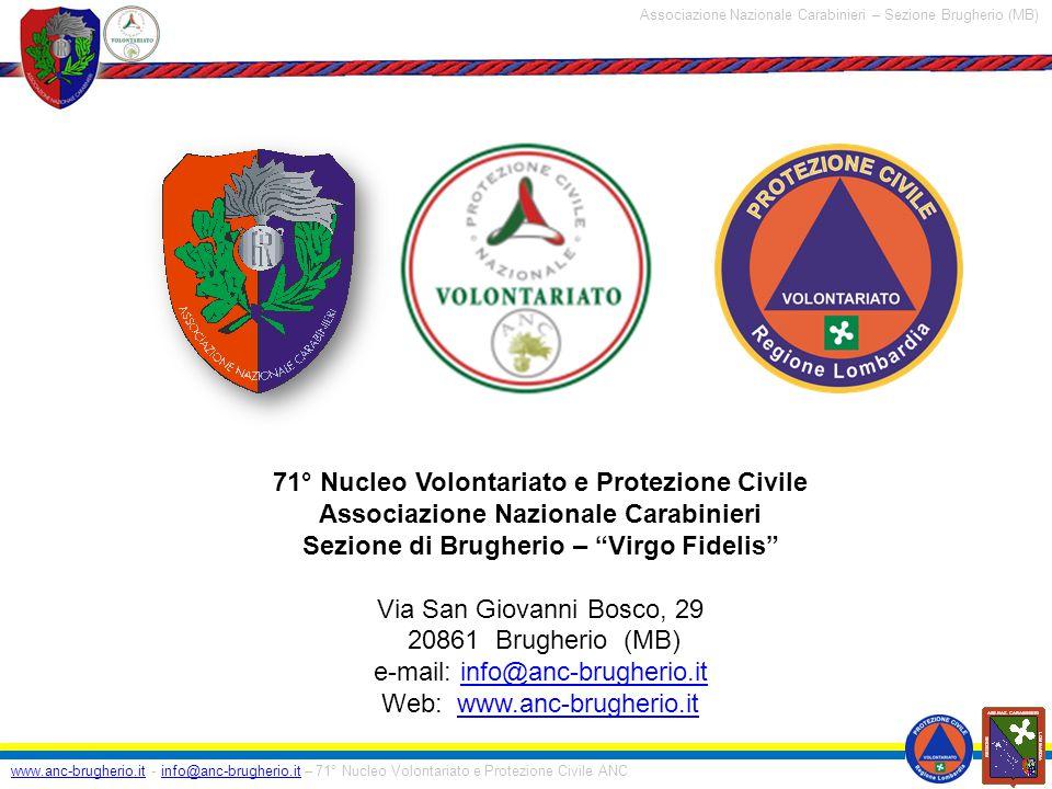 www.anc-brugherio.itwww.anc-brugherio.it - info@anc-brugherio.it – 71° Nucleo Volontariato e Protezione Civile ANCinfo@anc-brugherio.it Associazione N