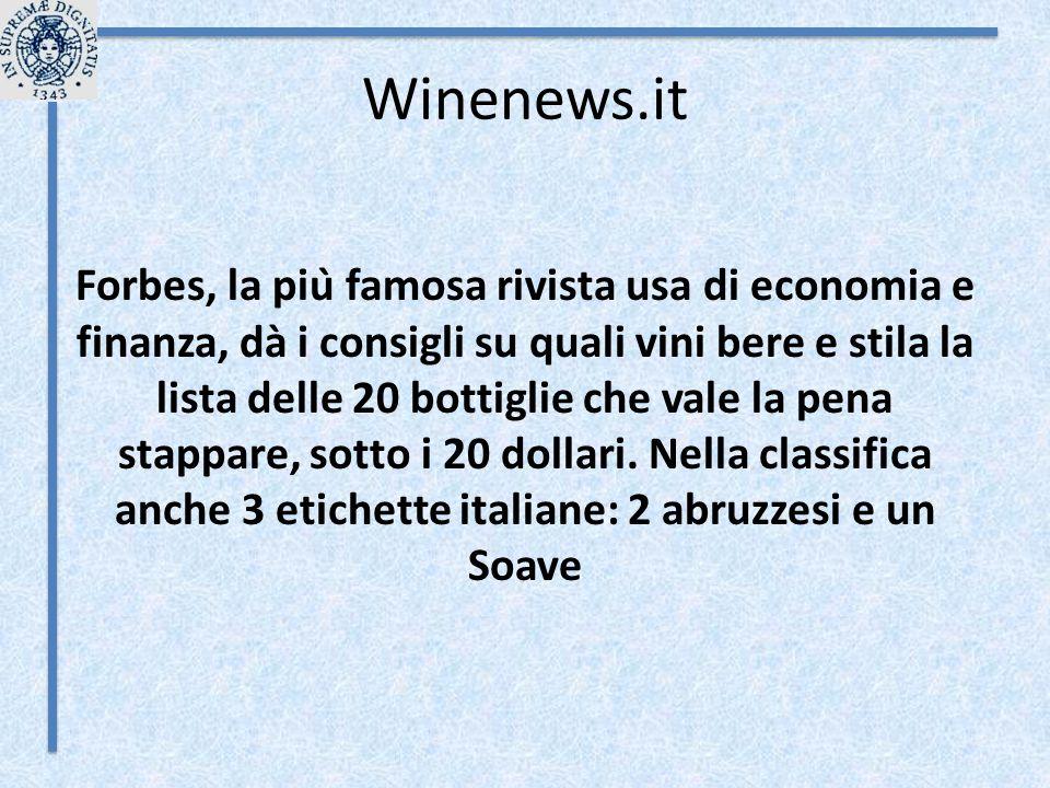 Winenews.it Forbes, la più famosa rivista usa di economia e finanza, dà i consigli su quali vini bere e stila la lista delle 20 bottiglie che vale l