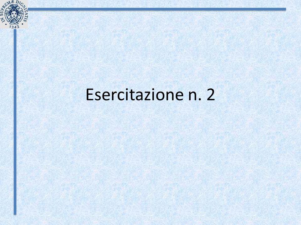 Esercitazione n. 2