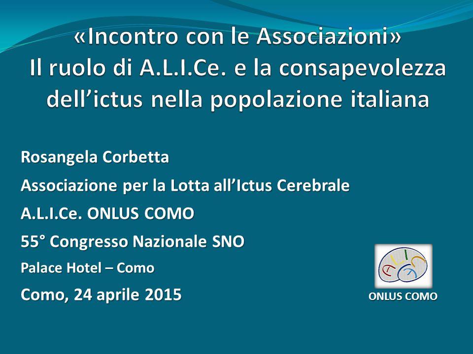 Rosangela Corbetta Associazione per la Lotta all'Ictus Cerebrale A.L.I.Ce.