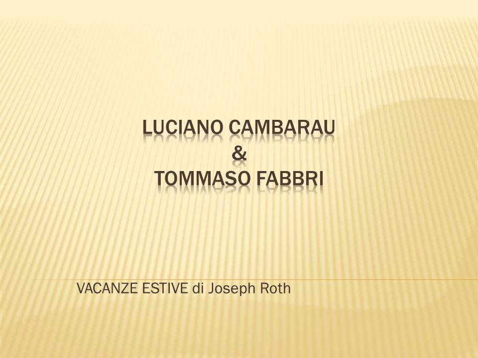 VACANZE ESTIVE di Joseph Roth