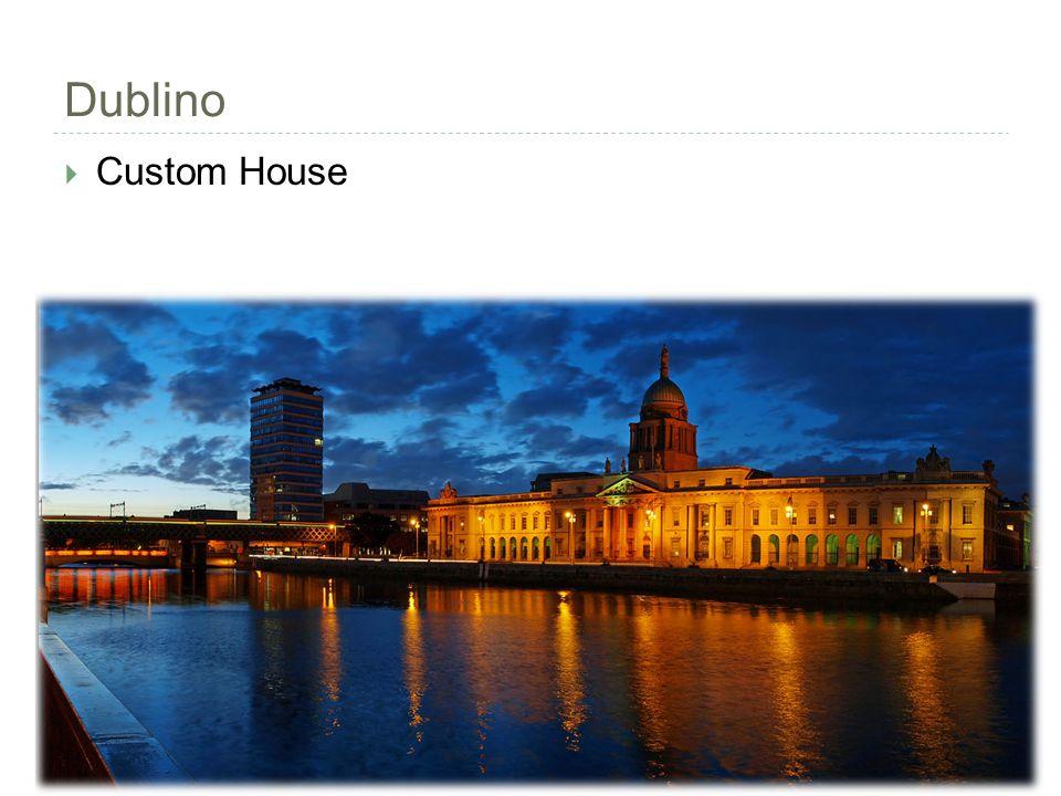 Dublino  Custom House