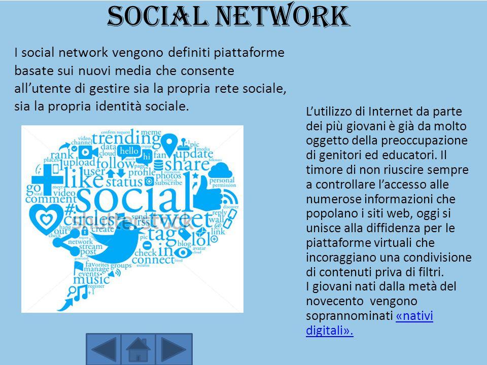 Social network L'utilizzo di Internet da parte dei più giovani è già da molto oggetto della preoccupazione di genitori ed educatori. Il timore di non