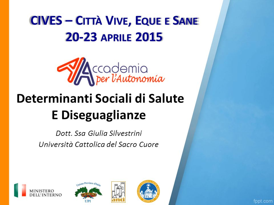 Determinanti Sociali di Salute E Diseguaglianze Dott.