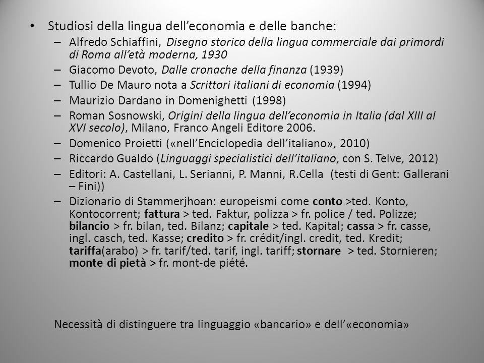 Studiosi della lingua dell'economia e delle banche: – Alfredo Schiaffini, Disegno storico della lingua commerciale dai primordi di Roma all'età modern