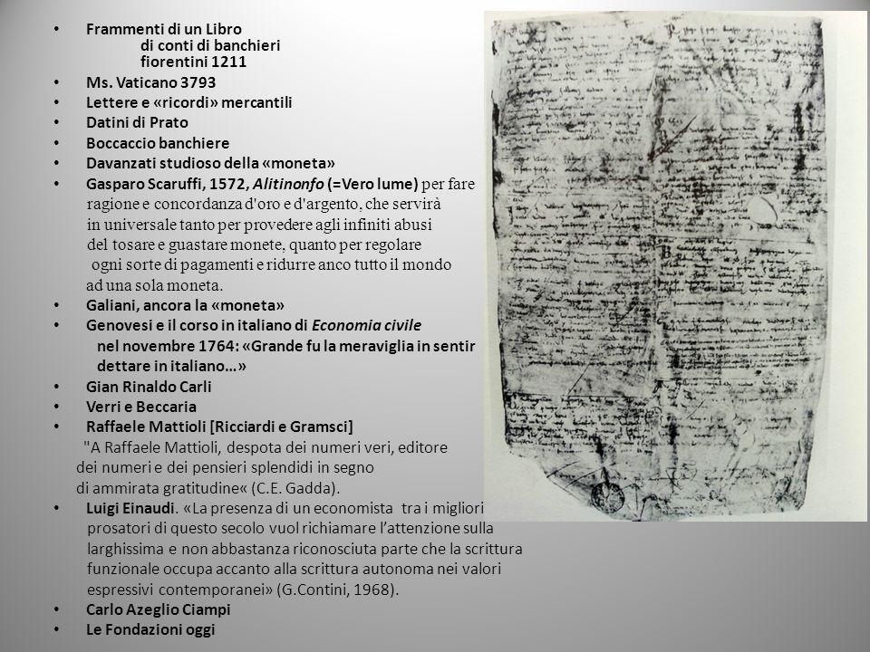 Frammenti di un Libro di conti di banchieri fiorentini 1211 Ms. Vaticano 3793 Lettere e «ricordi» mercantili Datini di Prato Boccaccio banchiere Davan