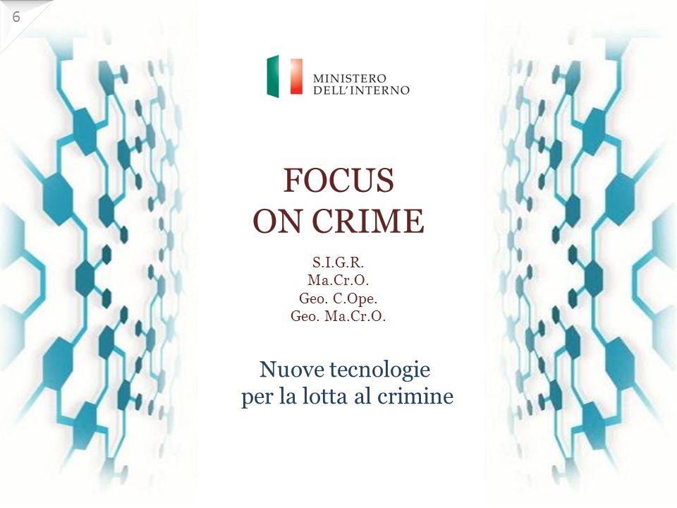 FOCUS ON CRIME S.I.G.R.Ma.Cr.O. Geo. C.Ope. Geo. Ma.Cr.O.