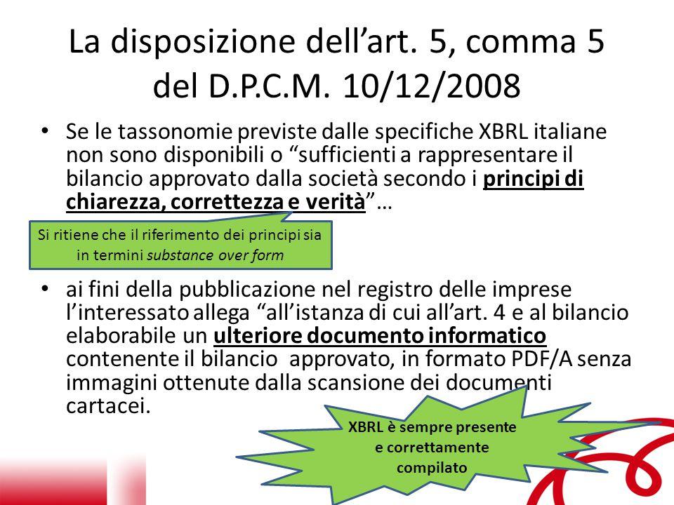 La disposizione dell'art.5, comma 5 del D.P.C.M.