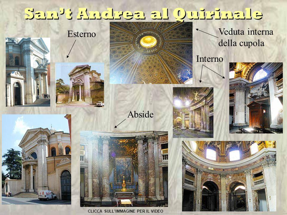 San't Andrea al Quirinale Esterno Interno Veduta interna della cupola Abside CLICCA SULL'IMMAGINE PER IL VIDEO