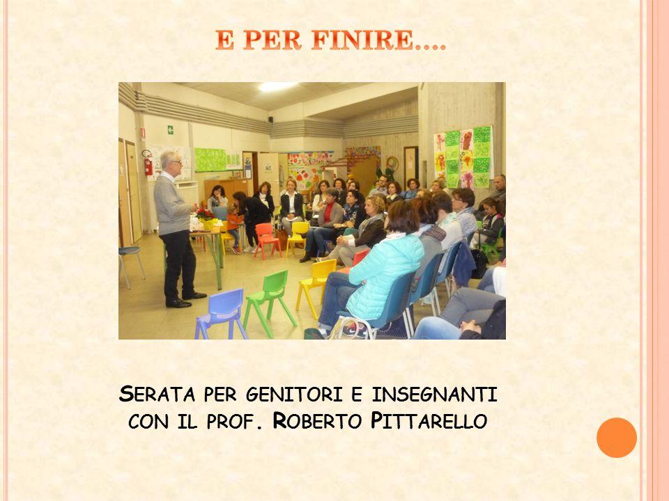 S ERATA PER GENITORI E INSEGNANTI CON IL PROF. R OBERTO P ITTARELLO