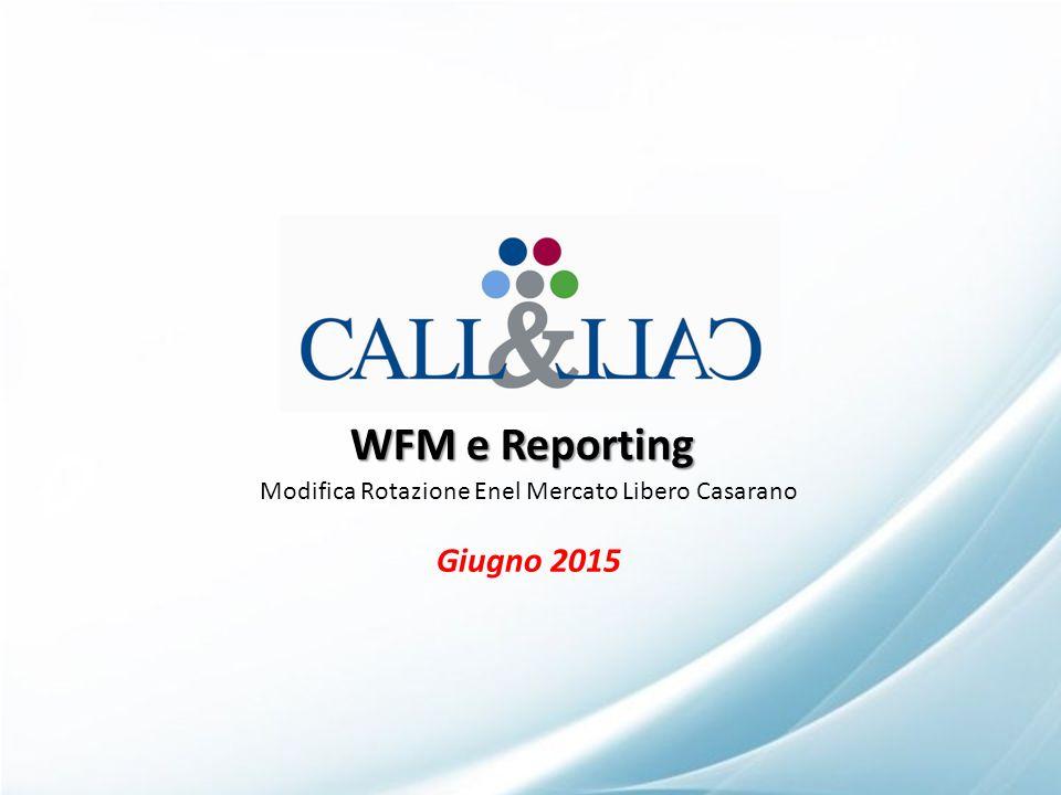 WFM e Reporting Modifica Rotazione Enel Mercato Libero Casarano Giugno 2015