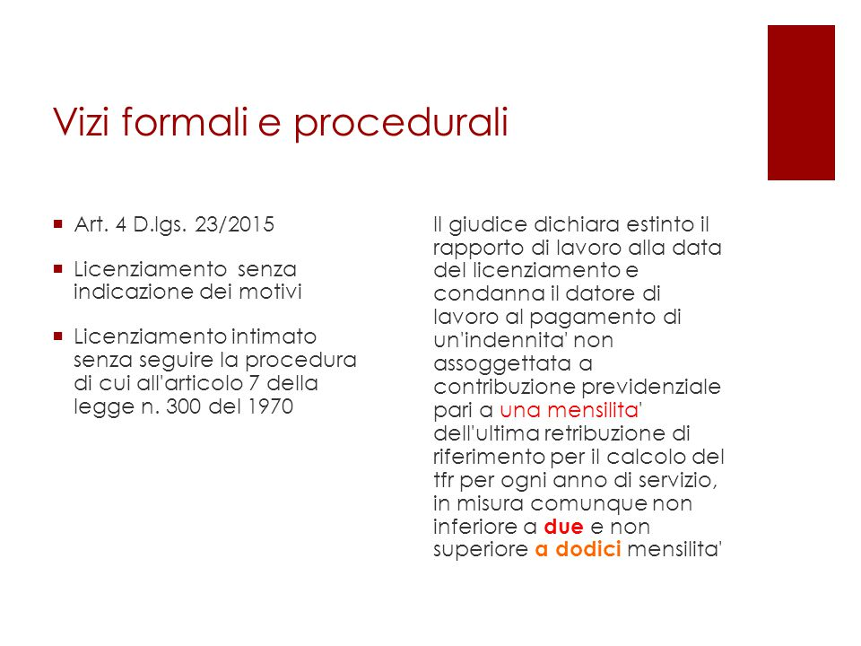Vizi formali e procedurali  Art.4 D.lgs.