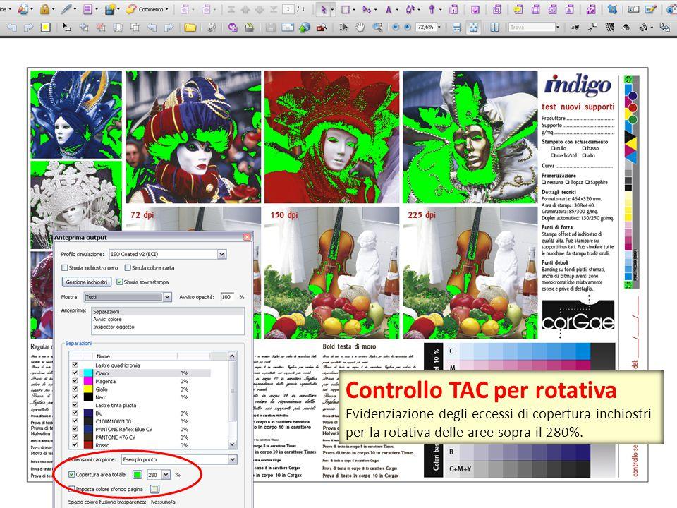 Controllo TAC per rotativa Evidenziazione degli eccessi di copertura inchiostri per la rotativa delle aree sopra il 280%.