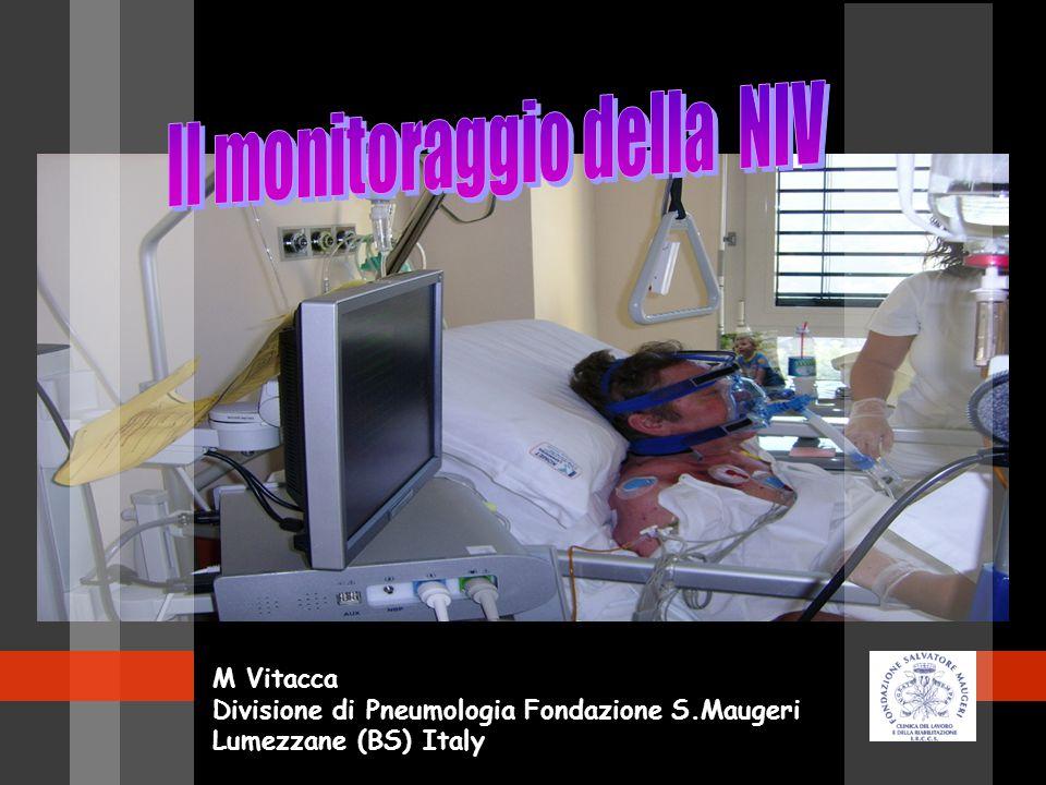 M Vitacca Divisione di Pneumologia Fondazione S.Maugeri Lumezzane (BS) Italy