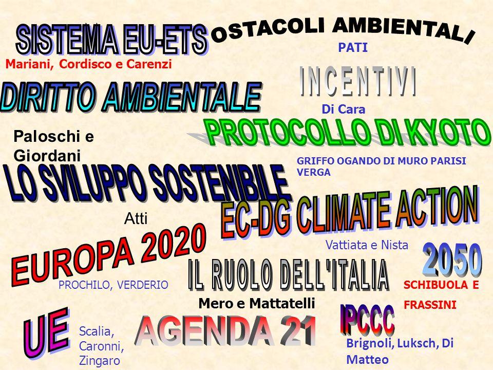 La Direzione generale per l Azione per il clima (EC - DG CLIMA) è stato istituita nel febbraio 2010.