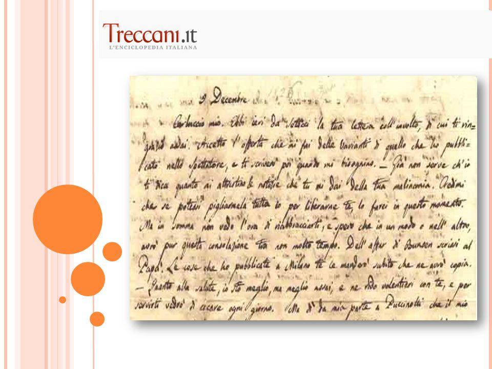 Nel 1816, ancora una volta accanto alla traduzione dei classici (primo libro dell'Odissea e secondo libro dell'Eneide) inizia la vera e propria produzione lirica, con le due canzoni All'Italia e Sopra il monumento di Dante.