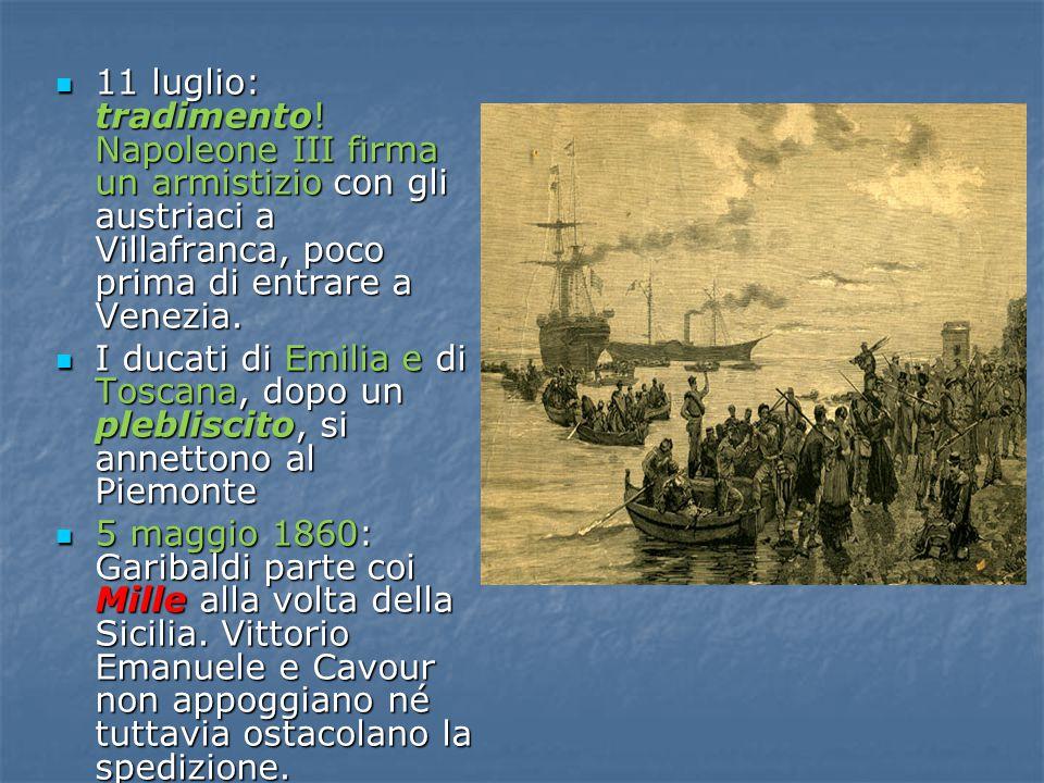 11 luglio: tradimento! Napoleone III firma un armistizio con gli austriaci a Villafranca, poco prima di entrare a Venezia. 11 luglio: tradimento! Napo