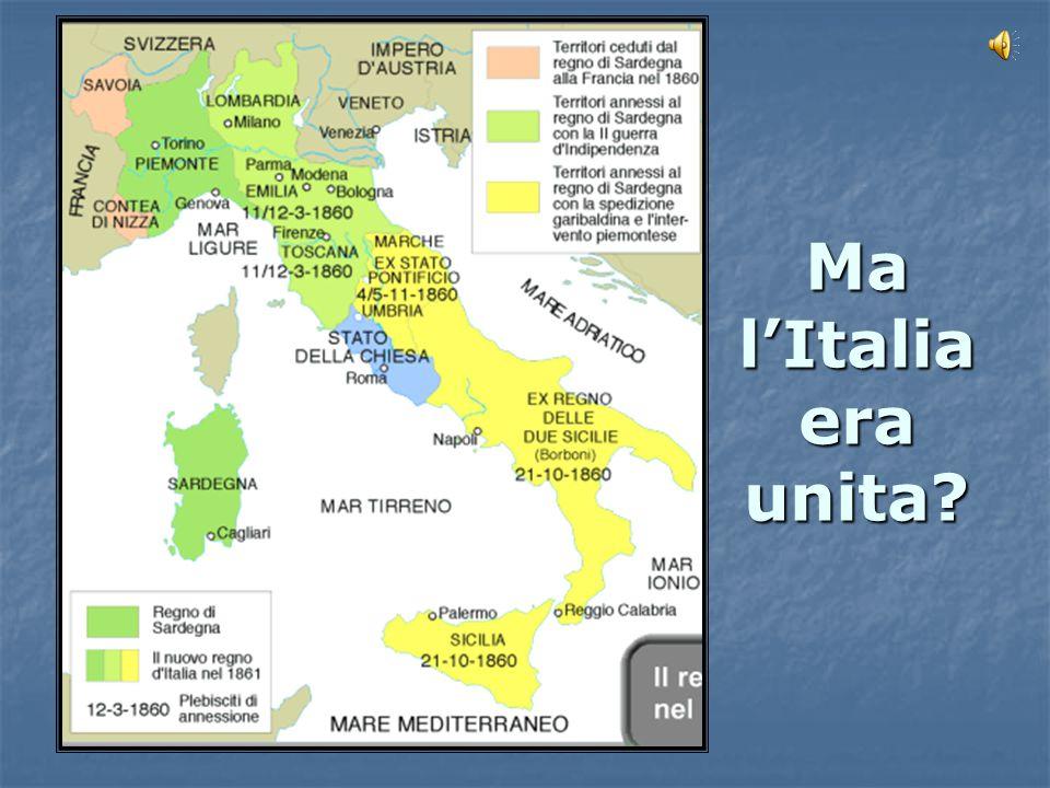 Ma l'Italia era unita?