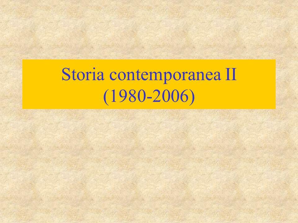 Storia contemporanea II (1980-2006)