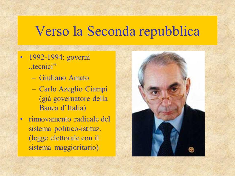 """Verso la Seconda repubblica 1992-1994: governi """"tecnici"""" –Giuliano Amato –Carlo Azeglio Ciampi (già governatore della Banca d'Italia) rinnovamento rad"""