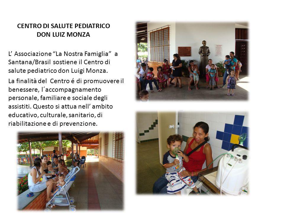 PROGETTI SVOLTI DAL CENTRO DON LUIZ MONZA Programma Promovendo la Vita : Accoglie gestanti prima del 3º mese, residenti nel nostro quartiere di Fonte Nova.