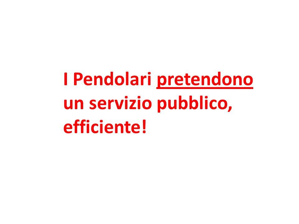 I Pendolari pretendono un servizio pubblico, efficiente!