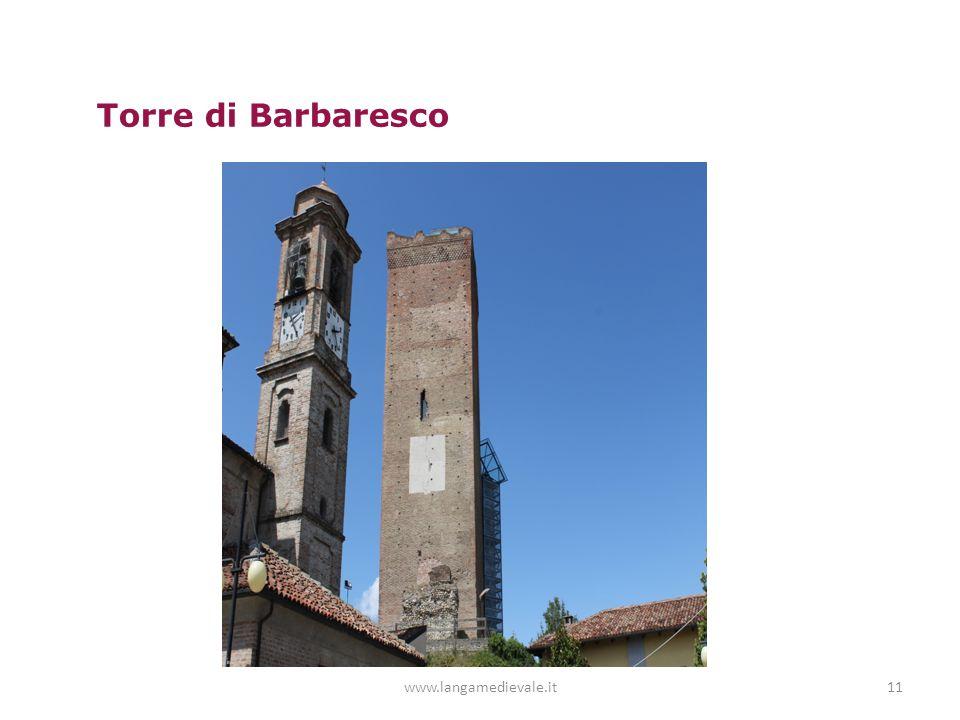 www.langamedievale.it11 Torre di Barbaresco