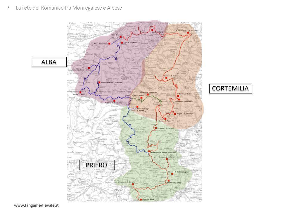 La rete del Romanico tra Monregalese e Albese www.langamedievale.it 5 ALBA CORTEMILIA PRIERO