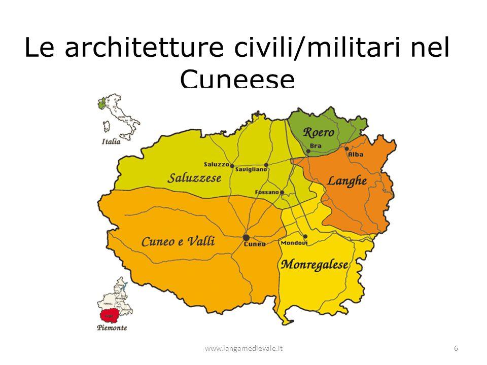 Le architetture civili/militari nel Cuneese www.langamedievale.it6
