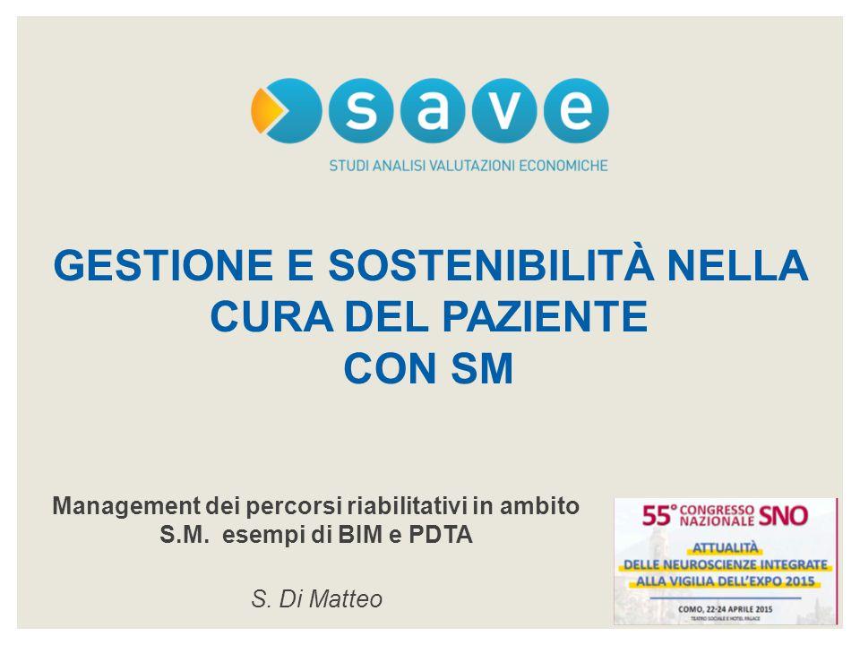 Management dei percorsi riabilitativi in ambito S.M.