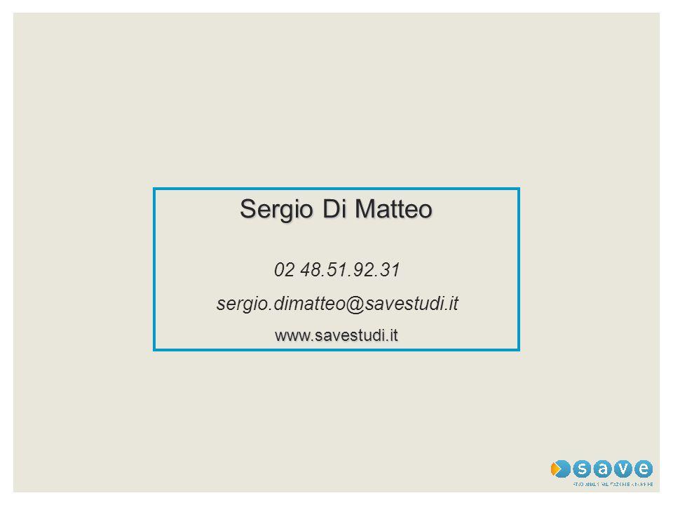 Sergio Di Matteo 02 48.51.92.31 sergio.dimatteo@savestudi.itwww.savestudi.it