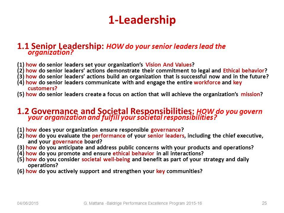 1-Leadership 1.1 Senior Leadership: HOW do your senior leaders lead the organization.