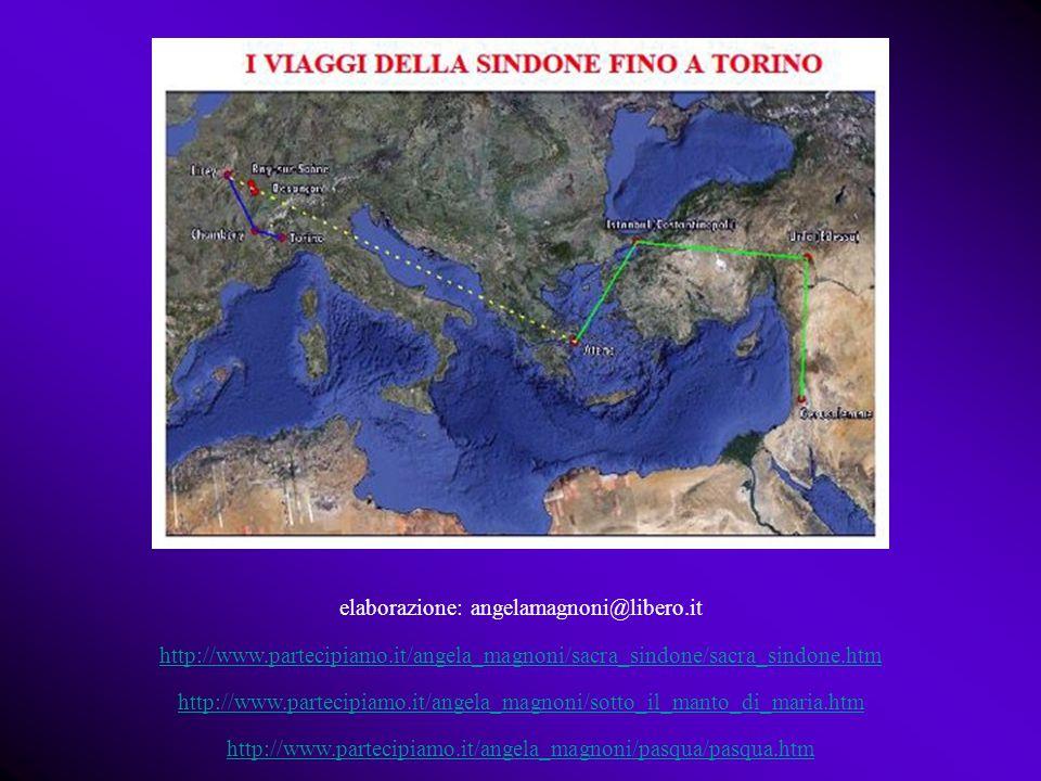 elaborazione: angelamagnoni@libero.it http://www.partecipiamo.it/angela_magnoni/sacra_sindone/sacra_sindone.htm http://www.partecipiamo.it/angela_magn