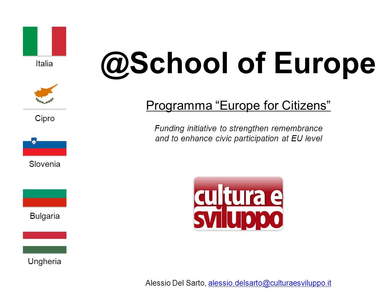 @School of Europe Il Programma Europa per i Cittadini 2014-2020 mira ad avvicinare i cittadini europei all'Unione Europea, proponendosi di colmare la distanza, talvolta dai primi avvertita, dalle istituzioni europee.