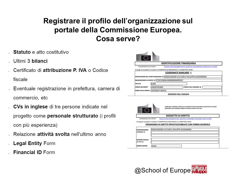 @School of Europe Statuto e atto costitutivo Ultimi 3 bilanci Certificato di attribuzione P.