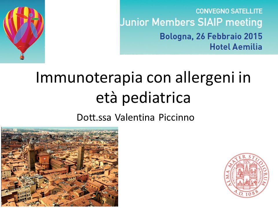 Immunoterapia con allergeni in età pediatrica Dott.ssa Valentina Piccinno