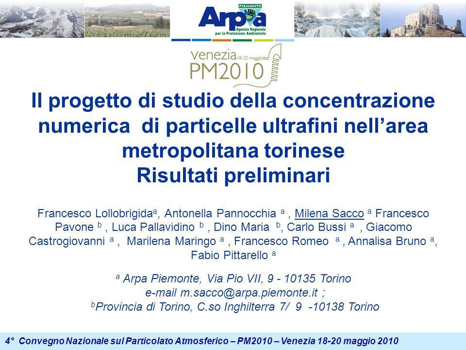 4° Convegno Nazionale sul Particolato Atmosferico – PM2010 – Venezia 18-20 maggio 2010 Risultati